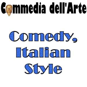 Commedia dell'Arte is a uniquely Italian improvisational theatrical form known throughout Europe since the 1500s as Commedia Italiana, famous for stock characters and slapstick comedy.