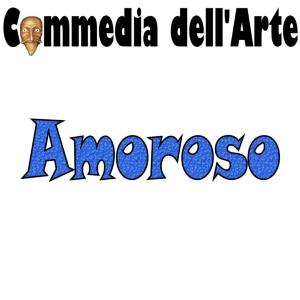 The Amoroso, or Innamorato, is the Leading Man of the Commedia dell'Arte theatrical troupe, whose character is often called Leandro.