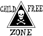 "Enjoy your commute in peace and quiet, eat your meal undisturbed, and shop without rug rats throwing themselves at you. If they get too close just point to your shirt with a skull and crossbones and the words ""Child-Free Zone."""