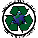 Let's all go green and recycle! For the children, it's the right thing to do.