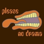 Please No Drama Tee