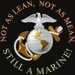 Not as Lean, Not as Mean, Still a Marine!