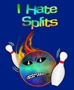 "This nutty flaming bowling ball shirt design shows a flaming bowling ball blasting through the pins with determination. The pupils of the eyes are themselves bowling pins. The caption says: ""I Hate Splits!"""