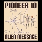 2012 Pioneer 10 Alien Message Tee