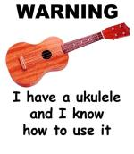 "Our most popular ukulele slogan, on the shirt (or other item) of your choice. Select from a variety of uke images for the perfect expression of this ""warning"" to the world."