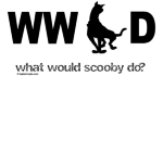 Think to yourself...What Would Scooby Dooo?