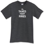 "Choose from the following ""Taxes Fight Fires"" products!"