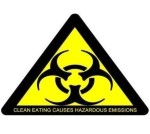 Clean eating causes hazardous emissions.