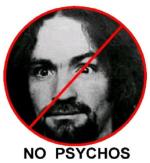 No Psychos!