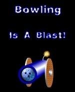 "This dynamic bowling shirt design says that ""Bowling Is A Blast."" It illustrates that with a big, lit cannon that's about to fire a bowling ball."