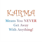 Karma is the balance of positive and negatives in life and the universe. Buddha spoke often of Karma and our need to express positive Karma in our daily acts. Buddha knows best. Get great Buddhist gifts at Buddha's Gifts.