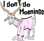 Hilarious cartoon funny goat in her pink pajamas, eye mask, and slippers - with that I don't do mornings look on her face,, girls, you know those mornings.. LOL