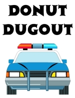 The police cruiser renamed. It's now the Donut Dugout. Law enforcement officers spend most of their day in their squad car, so it's the perfect place for the police officer to eat his donuts.