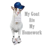 Goat t-shirts for students of all ages and they are FUNNY. Teachers need a laugh too and wearing this goat t-shirt to class is sure to bring a smile to the most serious face. Hey! Wear it on a day YOU forgot YOUR homework.Goat T-shirts to make you laugh.