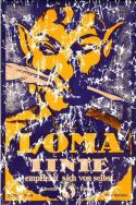 Loma Tinte is a vintage poster from the 1930's. The retro t-shirt has a distressed look as though you've had it for years.
