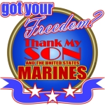 Got Your Freedom? Thank My Son/Marines