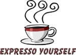 A steaming cup of coffee with Expresso Yourself under it. You enjoy coffee, why not let the world know it.