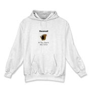This funny Linux hooded sweatshirt says: Doomed If You Don't Use Linux. For emphasis it has an ominous image of the grim reaper.
