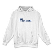 Bones.  It's what's for dinner. Hooded Sweatshirt
