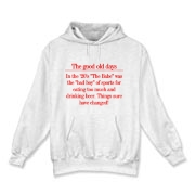 Good Old Days Hooded Sweatshirt