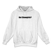 Got Showgirls? Hooded Sweatshirt