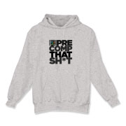 Pre Compose! Hooded Sweatshirt