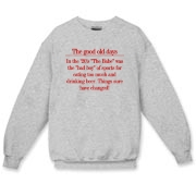 Good Old Days Crewneck Sweatshirt