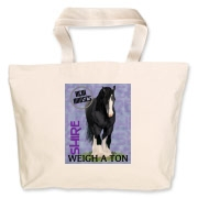 Top quality item with the real horses weigh a ton slogan featuring a black Shire draft horse.