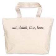 Carry your groceries and express a motto we should all live by...eat, drink, live, love