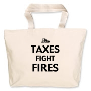 Taxes Fight Fires Jumbo Tote Bag