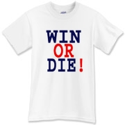 Win or Die T-Shirt
