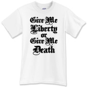 Give Me Liberty or Give Me Death with a Logo on the upper back