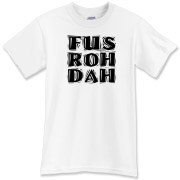 FUS ROH DAH :: FUS RO DA is a Dragon Shout command uttered to stun and toss an enemy with powerful force energy in the popular game of Skyrim. FUS ROH DAH has become a lively internet meme as well.