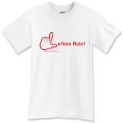 Show some Left-itude with this Great Lefties Rule T-Shirt!