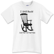 I still Rock! T-Shirt