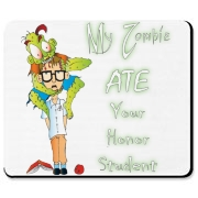 My Zombie Ate Your Accessories Mousepad