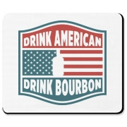 Share with everyone your love of America and it's only native spirit, Bourbon by using  our Drink American, Drink Bourbon mousepad designed exclusively by Bourbon & Banter.