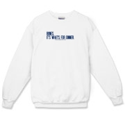 Bones.  It's what's for dinner. Crewneck Sweatshir
