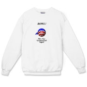 This comical stars and stripes bowling crewneck sweatshirt shows a smiling bowling ball caricature decked out in red, white and blue. The caption says: BOWL! (It's Your Constitutional Right).