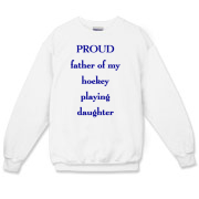 Proud dad of hockey daughter  Crewneck Sweatshirt