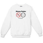 Disney Dudes Podcast Warning Crewneck Sweatshirt