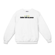 Chillin' With My Peeps Kids Crewneck Sweatshirt