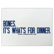 Bones.  It's what's for dinner. Cutting Board