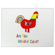Are You Afraid of Color, Rooster?