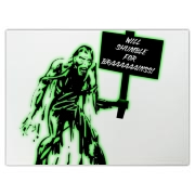 Unemployed Zombie Stuff Cutting Board