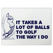 It takes a lot of balls to golf the way I do - very funny golfing design with retro graphics of a golfer taking a swing - the perfect gift for any avid golfer !