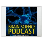 Help get the word out! Everyone one who has a brain should know about the Brain Science Podcast!