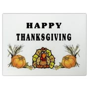 Thanksgiving turkey gift ideas, signs, banners, baby wear, pet shirts, clocks, cutting board and decorations for Thanksgiving Day at: <b><a target=blank href=http://www.bonfiredesigns.com/thanksgiving.htm> Thanksgiving at Bonfire Designs </a></b>