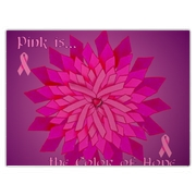 Pink is the Color of Hope to Fight Breast Cancer. Think Pink!