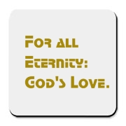 For All Eternity: God's Love